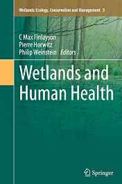 Wetlands and Human Health (Wetlands: Ecology Conservation and Management) Paperback – Import 28 Oct 2016-Books-sanapalas