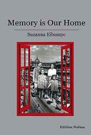 Memory is Our Home: Loss and Remembering: Three Generations in Poland and Russia 1917-1960s (Edition Noema) Paperback – Import 15 Apr 2015-sanapalas