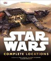 Star Wars Complete Locations Updated Edition Hardcover – Import 3 Oct 2016-Books-sanapalas