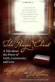 The Prayer Chest: A Tale About the Power of Faith Community and Love Paperback – Import 17 Oct 2011-sanapalas