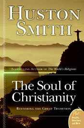 The Soul of Christianity: Restoring the Great Tradition (Plus) Paperback – Import 5 Sep 2006-sanapalas