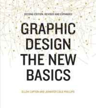 Graphic Design: The New Basics: Second Edition Revised and Expanded Hardcover – Import 14 Jul 2015-sanapalas