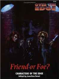 Friend or Foe? (Over the Edge Series) Paperback – Import Dec 1994-sanapalas
