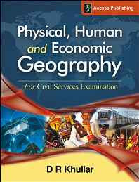 Physical Human and Economic Geography for Civil Services Examination Paperback – 25 Mar 2016-Books-sanapalas