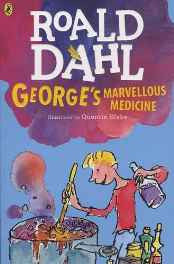 George's Marvellous Medicine (Dahl Fiction) Paperback – 26 Apr 2016-sanapalas