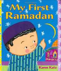 My First Ramadan (My First Holiday) Hardcover – Import 7 Aug 2007-Books-sanapalas