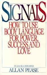 Signals: How To Use Body Language For Power Success And Love Paperback – Import 1 Jul 1984 sanapalas