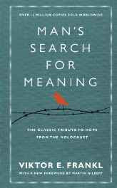 Man's Search For Meaning: The classic tribute to hope from the Holocaust (With New Material) Hardcover – Special Edition 20 Jan 2011-Books-sanapalas
