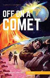 Off on a Comet (Classics Illustrated) Hardcover – Import 14 Jul 2016-Books-sanapalas