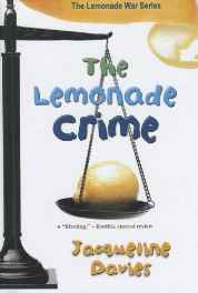 The Lemonade Crime (Lemonade War (PB)) Library Binding – Import 3 Apr 2012-sanapalas