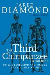 The Third Chimpanzee for Young People: On the Evolution and Future of the Human Animal (For Young People Series) Paperback – 19 May 2015-Books-sanapalas