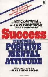 Success Through a Positive Mental Attitude Mass Market Paperback – Import 28 Feb 1991-sanapalas