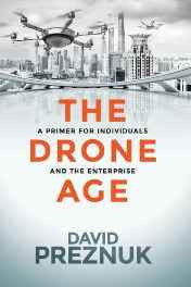The Drone Age: A Primer for Individuals and the Enterprise Paperback – Import 12 Feb 2016-sanapalas