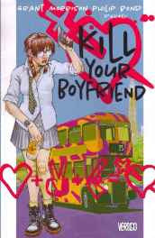 Kill Your Boyfriend Comic – Illustrated Import-sanapalas