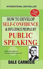 How to Develop Self Confidence and Influence People by Public Speaking Paperback – 2016-sanapalas