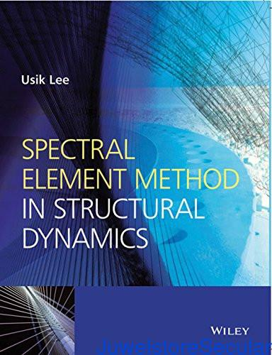 Spectral Element Method in Structural Dynamics sanapalas