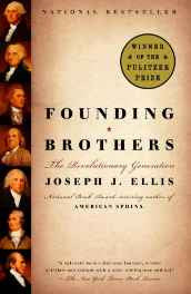 Founding Brothers: The Revolutionary Generation Paperback – Import 5 Feb 2002-sanapalas
