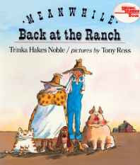 Meanwhile Back at the Ranch (Reading Rainbow Books) School & Library Binding – Import Oct 1999-sanapalas