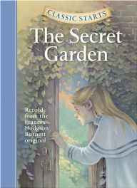 The Secret Garden (Classic Starts) Hardcover – Abridged 26 Jul 2007-Books-sanapalas