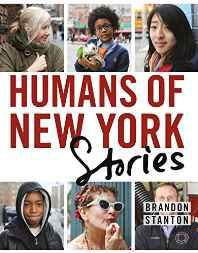Humans Of New York: Stories (Old Edition) Hardcover – 16 Nov 2015-sanapalas