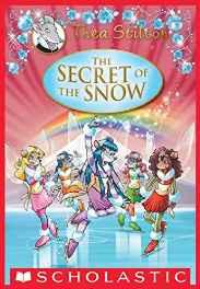Thea Stilton Se: The Secret of the Snow Hardcover – 5 Nov 2014-sanapalas