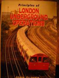 Principles of London Underground Operations (Ian Allan abc) Paperback – Import 26 Nov 2000-sanapalas