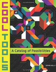 Cool Tools: A Catalog of Possibilities Paperback – Import 6 Mar 2014-sanapalas