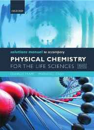 Solutions Manual to accompany Physical Chemistry for the Life Sciences Paperback – Import 21 Apr 2011-sanapalas
