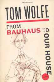 From Bauhaus to Our House Paperback – Import 24 Nov 2009-sanapalas