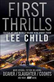 First Thrills: High-Octane Stories from the Hottest Thriller Authors Paperback – 1 Aug 2011-sanapalas