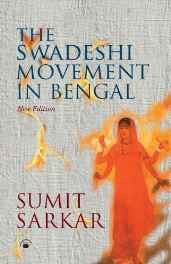 The Swadeshi Movement in Bengal 1903-1908 Hardcover – 2010-Books-sanapalas