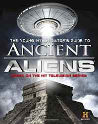 The Young Investigator's Guide to Ancient Aliens Hardcover – Import 21 Jul 2015-Books-sanapalas