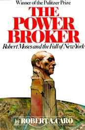The Power Broker: Robert Moses and the Fall of New York (Urban studies & biography) Paperback – 12 Jul 1975-Books-sanapalas