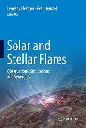 Solar and Stellar Flares: Observations Simulations and Synergies Hardcover – Import 25 Dec 2016-sanapalas