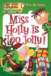 My Weird School #14: Miss Holly is Too Jolly! Paperback – 26 Sep 2006-Books-sanapalas