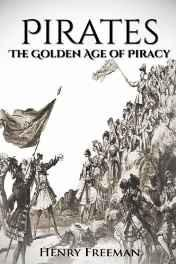 Pirates: The Golden Age of Piracy: a History from Beginning to End Buccaneer Blackbeard Grace O Malley Henry Morgan Paperback – Import 20 Jun 2016-Books-sanapalas