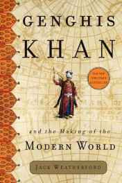 Genghis Khan and the Making of the Modern World Hardcover – Import 16 Mar 2004-sanapalas