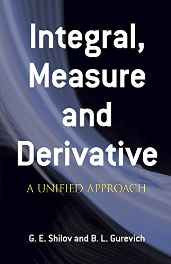 Integral Measure and Derivative: A Unified Approach (Dover Books on Mathematics) Paperback – Import 27 Feb 1978-sanapalas