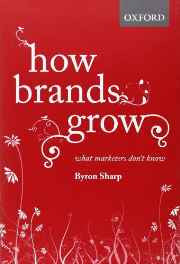 How Brands Grow: What Marketers Don't Know Hardcover – Import 11 Mar 2010-Books-sanapalas