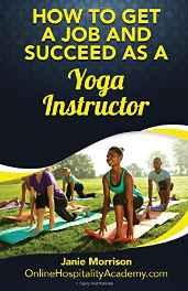 How to Get a Job and Succeed as a Yoga Instructor Paperback – Import 27 Oct 2016-Books-sanapalas