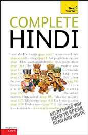 Complete Hindi Beginner to Intermediate Course: Learn to read write speak and understand a new language with Teach Yourself Paperback – 26 Nov 2010-sanapalas