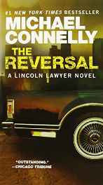 The Reversal (A Lincoln Lawyer Novel) Mass Market Paperback – Import 1 Sep 2011-sanapalas