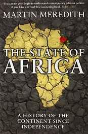 The State of Africa: A History of the Continent Since Independence Paperback – 14 Mar 2013-sanapalas