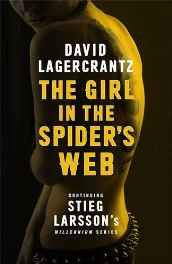 The Girl in the Spider's Web: Continuing Stieg Larsson's Millennium Series Hardcover – Import 27 Aug 2015-sanapalas