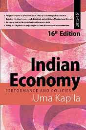 Indian Economy: Performance and Policies: 2015 - 16 Paperback – 2015-Books-sanapalas