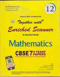Scanner Mathematics NCERT - 12 Perfect Paperback – 12 Oct 2016-Books-sanapalas