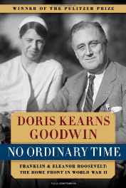 No Ordinary Time: Franklin and Eleanor Roosevelt: The Home Front in World War II Paperback – 1 Oct 1995-sanapalas