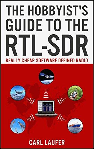 The Hobbyist's Guide to the RTL-SDR: Really Cheap Software Defined Radio-sanapalas