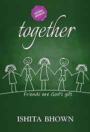 Together: Best Friends are Forever: Vol : 1 Paperback – Unabridged 1 Feb 2011-Books-sanapalas