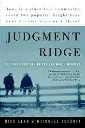 Judgment Ridge: The True Story Behind the Dartmouth Murders Paperback – Import 31 Aug 2004-sanapalas